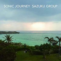 SONIC JOURNEY / SAZUKU